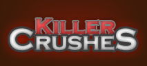 Killer Crushes
